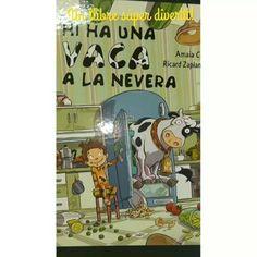 🐮😵 Hi ha una vaca a la nevera! 😮😨🐄 Un llibre súper divertit! #lectura #actividad #infantil #tales #niños #libro #cuento