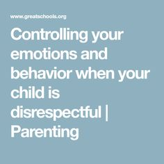 How to respond to disrespectful children and teens disrespectful when tempers flare fandeluxe Choice Image