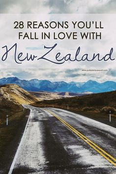 28 reasons to fall in love with New Zealand