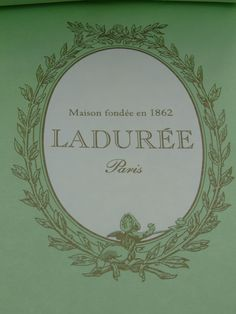 My favorite Laduree logo.  Sage and gold, so pretty!