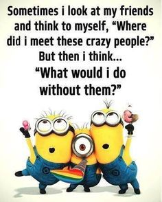 Well, it's always great that we collect funny things. As well as today we collect some Minions Memes friendship that are so gorgeous.Read This 24 Minions Memes Friendship 24 Minions Memes Fri… Minion Photos, Funny Minion Pictures, Funny Minion Memes, Minions Quotes, Funny Cartoons, Funny Jokes, Minion Humor, Despicable Me Quotes, Funny Laugh