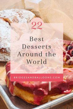 Desserts Around The World, Around The World Food, Around The Worlds, Creative Desserts, Fun Desserts, Delicious Desserts, Dessert Ideas, Call Me Cupcake, World's Best Food