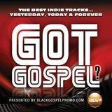 Got Gospel The Best Indie Tracks... Yesterday, Today & Forever [CD]