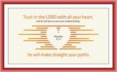 Proverbios 3:5-6.