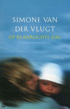 Simone van der Vlught- Op klaarlichte dag.  June 2013