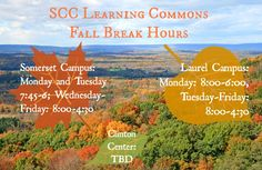 Fall Break hours! Please take note.