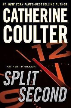 An FBI Thriller: Split Second No. 15 by Catherine Coulter (2011, Hardcover)