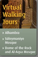 """Three Virtual Walking Tours from the """"Saudi Aramco World"""" magazine's website.  The tours visit three important Muslim sites in Spain (the Alhambra), Turkey (Suleymaniye Mosque), and Israel (Dome of the Rock and Al-Aqsa Mosque); maps of the sites are shown and audio narration accompanies the walking tours, which are very descriptive and full of details."""