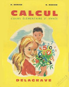 Denise, Rosier, Calcul CE2 (1963) Sequencing Cards, Math For Kids, Childhood, Baseball Cards, Education, Images, Languages, Montessori, Illustrations