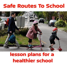 """Increase the number of children walking and biking to school safely with this """"safe routes to school"""" project for your classroom or campus. #classroom #kidsactivities #lessonplan"""