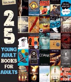 Young adult books for adults.