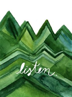 Listen to what? I'm listening and I don't like what I am hearing! People do need to listen, but they also need to think! Think things through, think before you speak! Words Quotes, Wise Words, Life Quotes, Tips & Tricks, Illustrations, Shades Of Green, Beautiful Words, Inspire Me, Typography