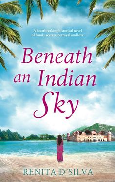 Beneath an Indian Sky  Renita D'Silva 5 * Review