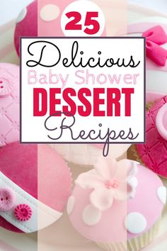 Baby shower desserts - 25 easy & delicious recipes baby show Baby Shower Favors Girl, Baby Shower Desserts, Baby Shower Brunch, Baby Shower Decorations For Boys, Baby Shower Cards, Baby Shower Centerpieces, Baby Shower Invitations, Baby Shower Gifts, Baby Showers