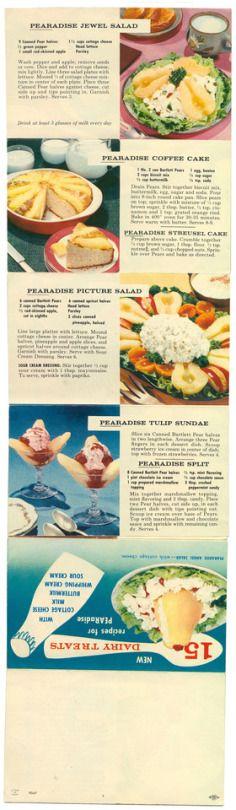 Pearadise Jewl Salad, Pearadise Coffee Cake, Pearadise Streusel Cake,  Pearadise Picture Salad,  Pearadise Tulip Sundae,  Pearadise Split     - New Dairy Treats Recipes For  PEARadise, 1947