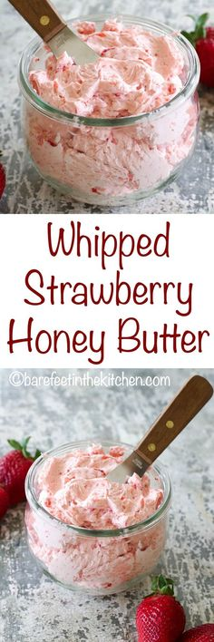 Whipped Strawberry Butter - the topping of your dreams! Try it on pancakes, waffles, toast, and more : barefeetinthekitchen Whipped Strawberry Butter, Strawberry Recipes, Whipped Butter, Strawberry Pancakes, Whipped Topping, Whipped Cream, Flavored Butter, Homemade Butter, Brunch