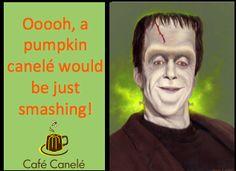 Smashing pumpkin canelé are monstrously good!