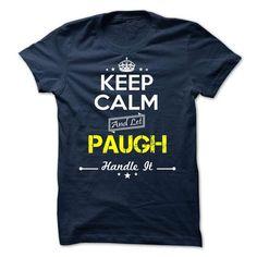 cool PAUGH - keep calm Check more at http://9names.net/paugh-keep-calm/
