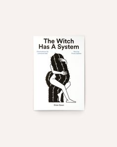 http://drawdown.bigcartel.com/product/the-witch-has-a-system