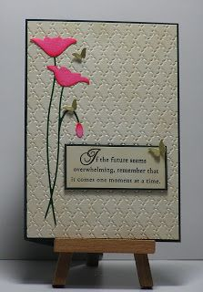 "By Cathy. Uses Memory Box ""Prim Poppies"" die, colored with markers. Dry embossed background cream cardstock panel sponged with VersaMark sand beige ink. Sentiment panel from cream cardstock sponged with same ink.  Dark green card base & sentiment frame. Add punched butterfiles."