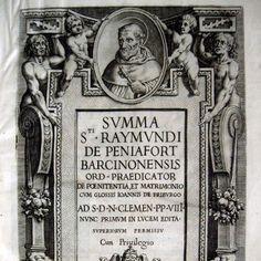 una delle più importanti opere giuridiche del tardo Medioevo:  PENYAFORT (DE) RAYMUNDUS. Summa S.ti Raymundi de Peniafort... cum glossis Ioannis de Friburgo. Romae, sumptibus Ioannis Tallini, 1603