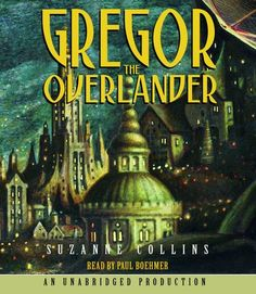 The Underland Chronicles #1: Gregor the Overlander by Suzanne Collins (6th grade: BDJH)