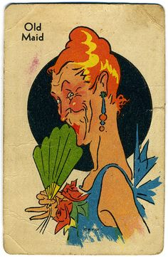1930s Old Maid Card.  These cards had not changed to the 50s and to myself, were very scarey.