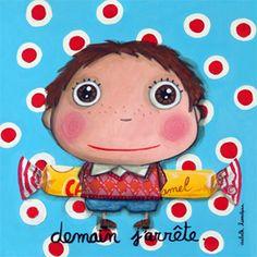 """Tableau """"Demain j'arrête/Carambar"""" Isabelle Kessedjian"""
