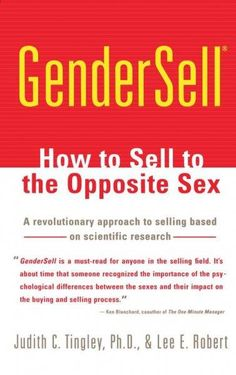 Gendersell: How to Sell to the Opposite Sex