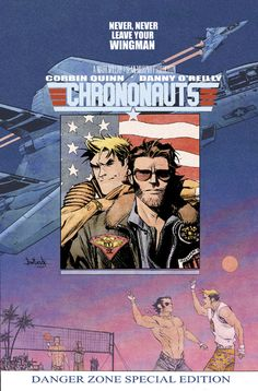 CHRONONAUTS #2 by bestselling writer Mark Millar & artist Sean Gordon Murphy, features a pop culture movie poster-inspired cover, this time a Top Gun homage #comics
