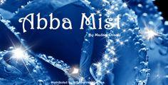 """Abba Mist"" by Madam Oracle | Madam Oracle"