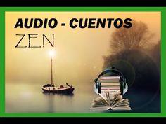 Cuentos Zen - Audio Cuentos cortos Zen para pensar - YouTube