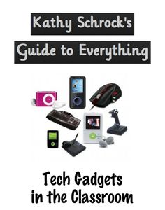 Resources to support the digital gadgets you use in the classroom