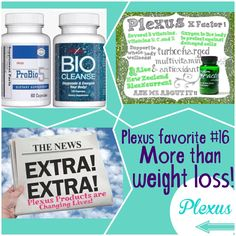 Plexus favorite #16! MORE THAN WEIGHT LOSS!!!! I love the weight loss I've experienced but I also am deeply thankful for the health. Plexus offers everything from pain relief to gut health. The 3 products in this pic are a few of my favorite. I absolutely love our Probio5, Biocleanse and XFactor. Message me for more info on these 3 products because they have CHANGED MY LIFE!!!! http://meghanrocksthepinkdrink.myplexusproducts.com/