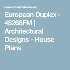 European Duplex - 48268FM | Architectural Designs - House Plans