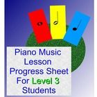 $1.50. This progress sheet is for beginning students who are at the Level 3 in their piano method books.  It is to help teachers, students, and parents ke...