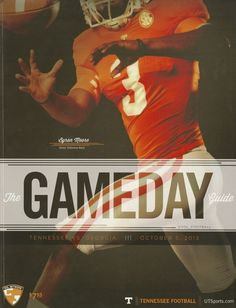 The Tennessee Football Programs: 2013 Football Gameday Guide - UT vs Georgia Ut Football, Tennessee Football, Football Program, College Football, October 5, Tennessee Volunteers, Over The Years, Georgia, Coaching