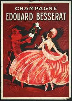 This vertical french wine and spirits poster features a red man offering Champagne to a woman in a formal red dress on a red background. The beautiful Vintage Poster Reproduction from our catalogue of 1400 classic posters. Wine Advertising, Vintage Advertising Signs, Advertising Poster, Vintage Advertisements, Vintage Ads, French Vintage, Vintage Food, French Wine, Vintage Signs
