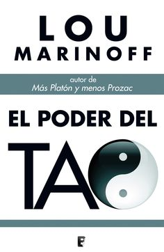 SETEMBRE-2015. Lou Marinoff. El poder del Tao. AUTOAJUDA 159 MAR