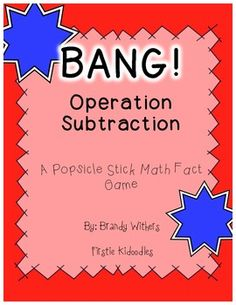 BANG! Operation Subtraction {A Popsicle Stick Math Fact Game} Firstie Kidoodles