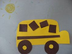 I think this would be an interesting beginning preschool craft... the students take the shape and make their own bus using the shapes but no example. They have to figure out the picture with only a 3D example of a bus and the shapes.