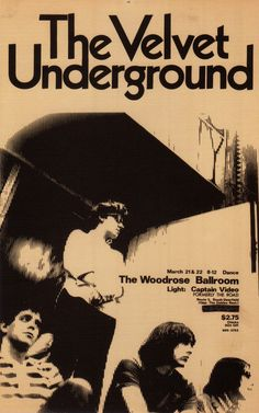 The Velvet Underground.  Tickets $2.75; chicks $0.50 off...