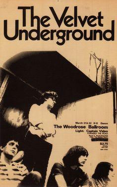 the velvet underground, the woodrose ballroom concert poster, 1969 The Velvet Underground, Underground Music, Vintage Rock, Vintage Music, Rock Posters, Band Posters, Vintage Concert Posters, Vintage Posters, Retro Posters