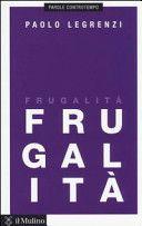 Frugalità - Paolo Legrenzi - Google Libri