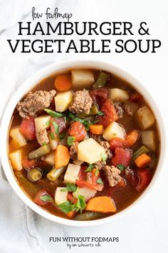 This 10-ingredient Low FODMAP Hamburger Vegetable Soup can be made in the slow cooker or on the stovetop. It's a hearty soup packed with low FODMAP veggies including potatoes, carrots, green beans, and tomatoes. #lowfodmap #beef #soup #slowcooker Fodmap Recipes, Beef Recipes, Soup Recipes, Healthy Recipes, Low Fodmap Fruits, Low Fodmap Vegetables, Veggies, Hamburger Vegetable Soup, Soups