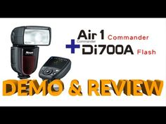 Nissin Air 1 Commander Review, Set Up & Demo with Di700A/i60A Fuji X-T2 X-Pro 2 X-T1 X Pro 1 - YouTube