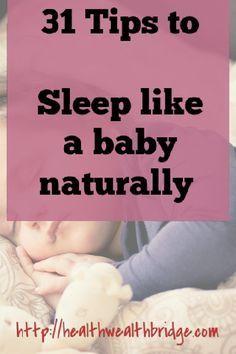 31 Tips to Sleep like a baby naturally
