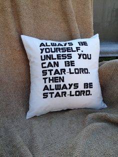 Hey, I found this really awesome Etsy listing at https://www.etsy.com/listing/222176885/guardians-of-the-galaxy-star-lord-quote