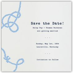 Save the date - Paperless Post Wedding Knot, Paperless Post, Wedding Save The Dates, Summer Wedding, Knots, Dating, Ivory, Invitations, Bridal