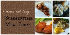 8 Quick and Easy Summertime Meal Ideas (Prairie Gal Cookin')